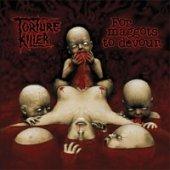 Torture Killer: For Maggots to Devour (Audio CD)