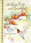 All Things Wise and Wonderful by Laura Lewis Lanier (1996-06-03)