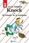 Knock o El triunfo de la medicina por Jules Romains