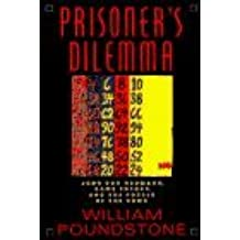 Prisoner's Dilemma by William Poundstone