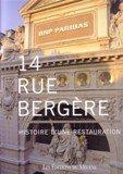 14 rue Bergère : histoire d'une restauration par Collectif