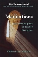 Méditations pour tous les jours de l'année liturgique par Père Emmanuel André