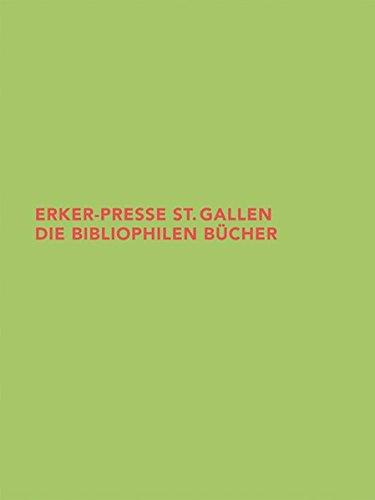 Erker-Presse St. Gallen:  Die Bibliophilen Bücher (Beiträge aus der Graphischen Sammlung der ETH...
