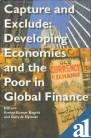 #9: Capture and Exclude – Developing Economies and the Poor in Global Finance