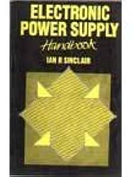 Electronic Power Supply Handbook