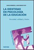 La identidad en Psicología de la Educación: Necesidad, utilidad y límites (Educación Hoy Estudios)