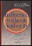 Influence Without Authority by Allan R. Cohen (1989-11-30)