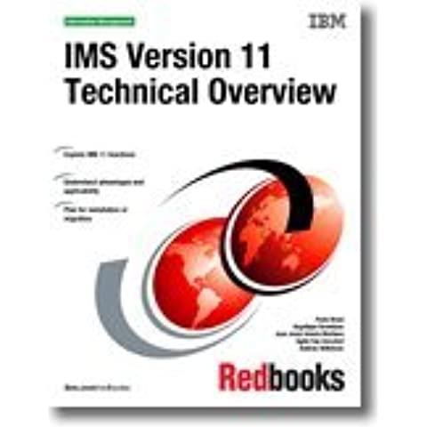 Ims Version 11 Technical Overview