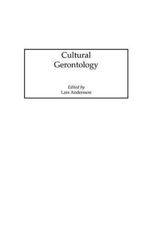 Cultural Gerontology