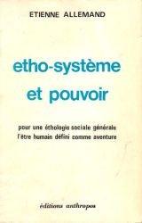Etho-système et pouvoir