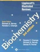 Biochemistry (Lippincott Illustrated Reviews Series) by Pamela C. Champe (2004-07-30)