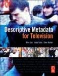 DESCRIPTIVE METADATA FOR TELEVISION