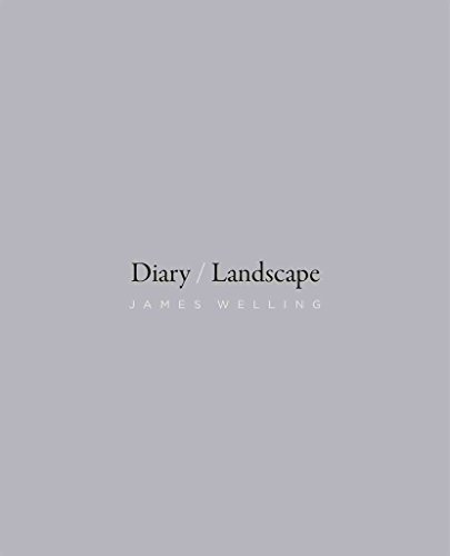 [(Diary / Landscape)] [By (author) James Welling ] published on (January, 2015)