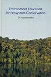 Environment Education for Ecosystem Conservation