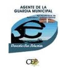 Test Psicotécnicos, de Personalidad y Entrevista Personal de Agente de la Guardia Municipal de Donostia-San Sebastián (Colección 796)