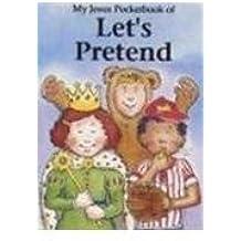Let's Pretend: My Jesus Pocketbook (My Jesus Pocket Book Series)