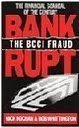 Bankrupt!: The BCCI Fraud First edition by Kochan, Nick, Whittington, Bob (1991) Paperback