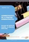 Administrativo de la Función Administrativa. Servicio de Salud de Castilla-La Mancha (SESCAM). Temario Vol. I.: 1 (Colección 1382) por EDITORIAL CEP S.L.