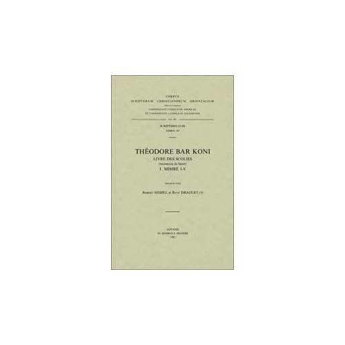 Theodore Bar Koni. Livre Des Scolies, I. Syr. 187.