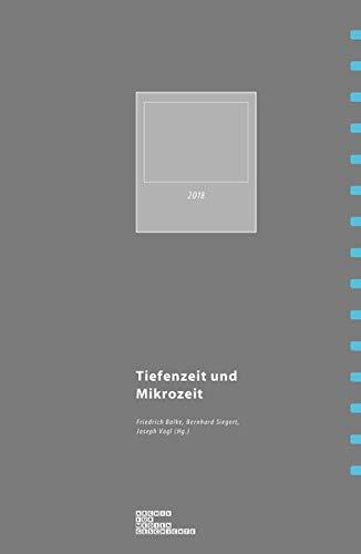 Mikrozeit und Tiefenzeit (Archiv für Mediengeschichte)