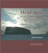 Mead-halls of the Eastern Geats : Elite Settlements and Political Geography AD 375-1000 in Östergötland, Sweden por Martin Rundkvist