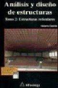 Análisis y Diseño de Estructuras (Tomo II) (ACCESO RÁPIDO) por Heberto Castillo