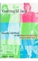 Creating G. I. Jane by Meyer, Leisa (1997) Hardcover