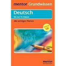 Mentor Grundwissen Deutsch bis zur 10. Klasse. Alle wichtigen Themen (Lernmaterialien)