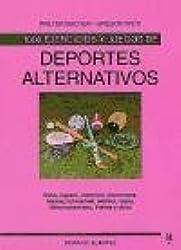 Deportes Alternativos - 1000 Ejercicios y Juegos