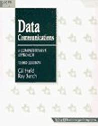 Data Communications: A Comprehensive Approach (McGraw-Hill Series on Computer Communications) by Gilbert Held (1995-10-01)
