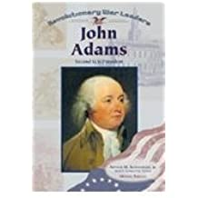 John Adams (Revolutionary War Leaders) by Michael Burgan (2000-12-15)