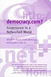 Democracy.Com: Governance in a Networked World