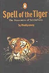 Spell of the Tiger: The Man-Eaters of the Sundarbans