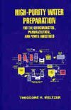 high-purity-water-preparation-for-the-semiconductor-pharamaceutical-and-power-industries-by-theodore