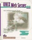 The UNIX Web Server Book: Tools and Techniques for Building an Internet/Intranet Site by Jonathan Magid (1996-12-06) par Jonathan Magid;etc.;David McConville;R. Douglas Matthews