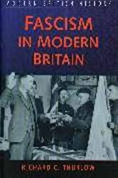 Fascism in Modern Britain (Sutton modern British history)