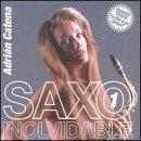 Saxo Inolvidable 1 by Adrian Catena (2000-09-26)