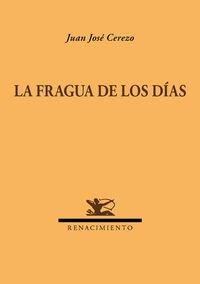 La Fragua De Los Dias (Renacimiento)