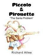 Piccolo & Pirouette