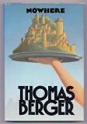 Nowhere by Thomas Berger (1985-04-01)