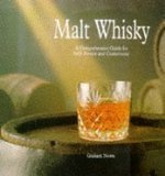 Malt Whisky: A Comprehensive Guide for Both Novice and Connoisseur by Graham Nown (1997-10-02) par Graham Nown
