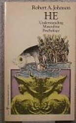 He Understanding Masculine Psychology (Perennial Library) by Robert A Johnson (1977-11-17)