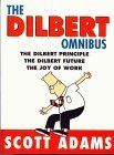 The Dilbert Omnibus: The Dilbert Principle, The Dilbert Future and The Joy of Work by Scott Adams (2002-09-06)