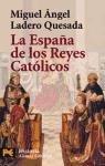 La Espana De Los Reyes Catolicos / The Spain Of The Catholic Kings (el Libro De Bolsillo)