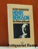 Henri Bergson : ein Dichterphilosoph (Serie Piper Portrait)