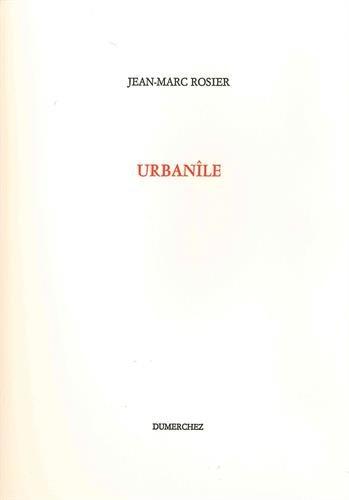 Urbanîle par Jean-Marc Rosier