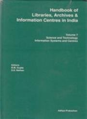 Handbook of Libraries, Archives and Information Centers in India: Pt. 7 to 12 (Handbook of Libraries, Archives, and Information Centres in India, Vol 7)