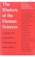 The Rhetoric of the Human Sciences: Language and Argument in Scholarship and Public Affairs
