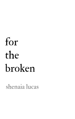 For The Broken