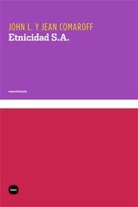 Descargar Libro Etnicidad S.A (conocimiento) de John L. Comaroff
